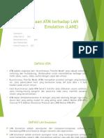 Penggunaan ATM Terhadap LAN Emulation (LANE)