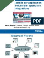 Software Flessibile Per Applicazioni Di Visione ale Apertura e Integrazione