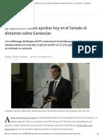 La Oposición Busca Aprobar Hoy en El Senado El Dictamen Sobre Ganancias - 13.12