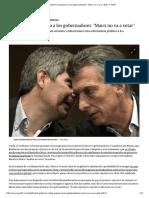 El Gobierno Presiona a Los Gobernadores_ _Macri No Va a Vetar_ _ Perfil