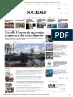 Ucayali_ 3 Fuentes de Agua Están Expuestas a Alta Contaminación _ Ucayali _ Sociedad _ El Comercio Peru