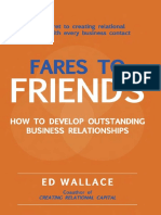 Ed Wallace-Fares to Friends_ How to Develop Outstanding Business Relationships (2007)