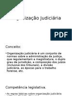Aula 3 - Organização Judiciária