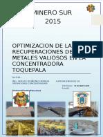 Optimización de Las Recuperaciones de Los Metales Valiosos en La Concentradora Toquepala(Ult)