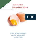 Caso Práctico Huevo Pasteurizado