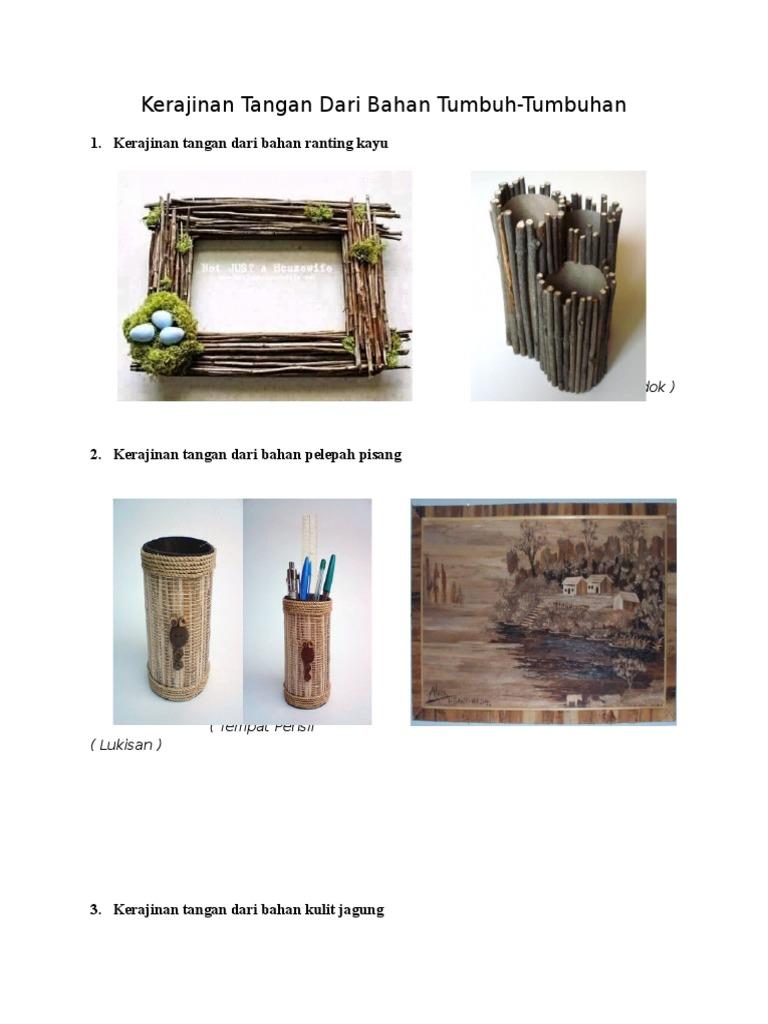 Kerajinan Tangan Dari Bahan Tumbuh Tumbuhan Kerajinan tangan dari tumbuhan