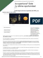 Superluna de diciembre 2016_ última luna de perigeo del año el día 14 _ Sociedad _ EiTB.pdf