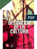 """""""La idea de cultura en el discurso moderno"""" y """"El problema actual en la definición de cultura"""""""
