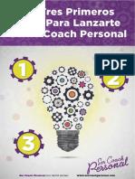Reporte Los 3 Primeros Pasos Para Lanzarte Como Coach Personal.compressed
