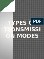 Types of Transmission Modes