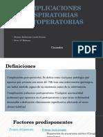 COMPLICACIONES RESPIRATORIAS POSTOPERATORIAS.pptx