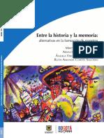 Entre La Historia y La Memoria. Alternativas en La Formación de Maestros