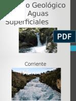 Trabajo Geológico de Las Aguas Superficiales