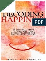 Decoding Happiness Rafael Bettencourt