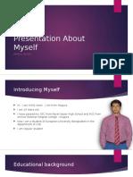 Presentation About Myself