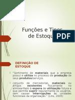 Funções e Tipos de Estoque