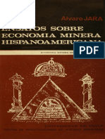 ÁLVARO JARA - Tres Ensayos Sobre Economía Minera Hispanoamericana