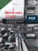 Svedocanstva 33 - Tabu Eva - RAT U BROJKAMA-Demografski gubici u ratovima na teritoriji bivse Jugoslavije 1991-1999..pdf