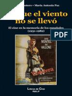 Lo Que El Viento No Se Llevo Historia Del Cine
