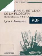 Izuzquiza, Ignacio - Guía Para El Estudio de La Filosofía. Referencias y Métodos