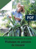 2015- Una Técnica Innovadora de Injertar Pitahayas en Patrones de Tionoste