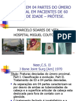 AULA DE FRATURA EM 04 PARTES DO ÚMERO PROXIMAL - PROTESE - JORNADA DE MS 2003
