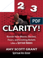 1-2-3 Clarity!_ Banish Your Blocks, Doubts, Fears, And Limiting Beliefs Lik