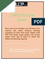 Uop E Tutors - LAW 575 Final Exam answers & LAW 575 Week 4