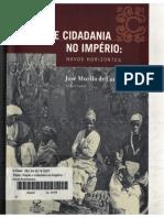 CARVALHO, José Murilo de. Nação e Cidadania No Império