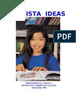 Idéias para crianças