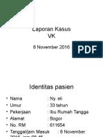 Laporan Kasus Jaga VK