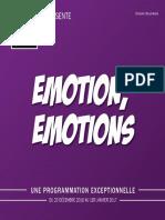 Emotion, émotions - une programmation exceptionnelle - du 23 décembre 2016 au 1er janvier 2017