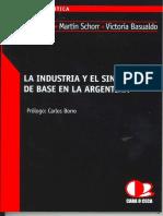 AZPIAZU, SCHORR, BASUALDO La Industria y El Sindicalismo de Base