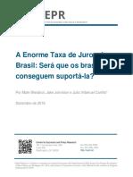A Enorme Taxa de Juros do Brasil