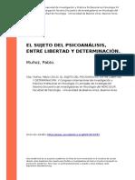 Munoz, Pablo (2013). El Sujeto Del Psicoanalisis, Entre Libertad y Determinacion