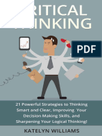 Critical Thinking- 21 Powerful Strategies to Thinking Smart and Clear