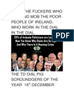 Meet the Fuckers Who Rob and Mob the Poor People of Ireland and the homeless, the curse of god go on them all