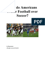 Why do Americans Prefer Football over Soccer?