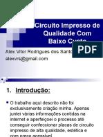 Circuito Impresso de Qualidade Com Baixo Custo2