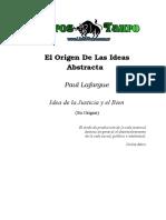 Lafargue, Paul - El Origen de Las Ideas Abstractas