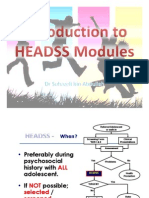 Introduction to HEADSS