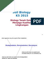 BIOLOGI TANAH K5 2015 Biodegradasi Dan Bioremediasi