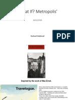 What if Metropolis- Presentation