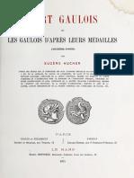 L'art gaulois ou Les Gaulois d'après leurs médailles. Pt. 2 / par Eugène Hucher