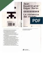 Baudrillard y Morin  La violencia del mundo.pdf