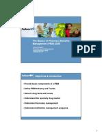 The Basics of Pharmacy Benefits Management (PBM) 2009