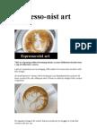 Espresso-nist art
