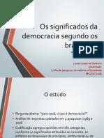 Apresentação Lucas Lopes - Os significados da democracia segundo os brasileiros