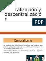 Centralización y Descentralización Tipos Expo Realidad
