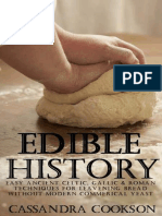 Edible History Easy Ancient Celtic Gallic and Roman Techniques for Lea